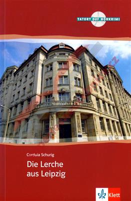 خرید کتاب آلمانی Die Lerche Aus Leipzig + CD B1