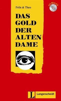خرید کتاب آلمانی Felix Und Theo: Das Gold Der Alten Dame - Buch MIT Mini-CD A2