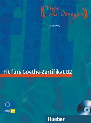 خرید کتاب آلمانی Fit fürs Goethe-Zertifikat B2