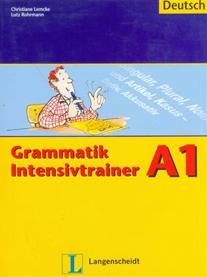 خرید کتاب آلمانی Grammatik Intensivtrainer: Grammatik Intensivtrainer A1