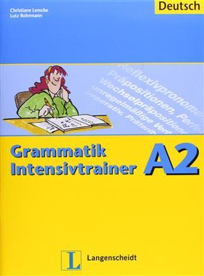 خرید کتاب آلمانی Grammatik Intensivtrainer: Grammatik Intensivtrainer A2