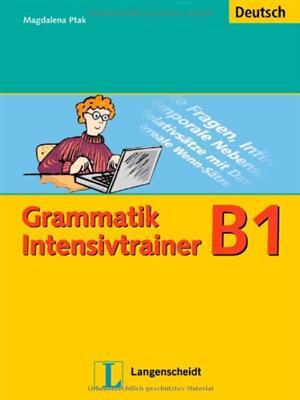 خرید کتاب آلمانی Grammatik Intensivtrainer: Grammatik Intensivtrainer B1