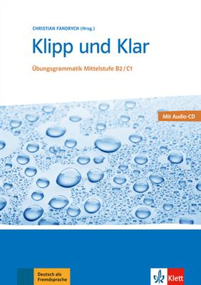 خرید کتاب آلمانی Klipp und Klar B2/C1 Übungsgrammatik Mittelstufe
