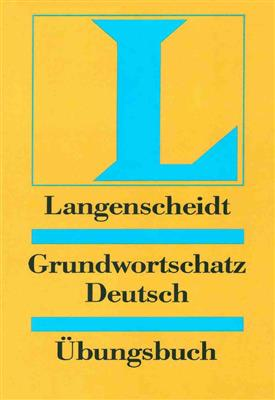 خرید کتاب آلمانی Langenscheidts Grundwortschatz Deutsch: Ubungsbuch