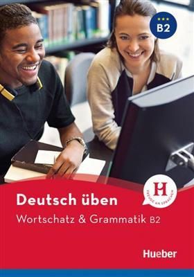 خرید کتاب آلمانی Wortschatz & Grammatik B2