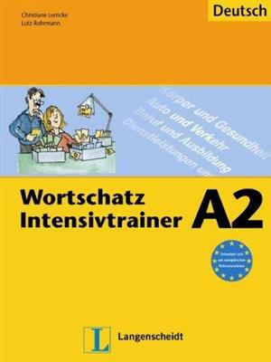 خرید کتاب آلمانی Wortschatz Intensivtrainer: Ubungsheft A2