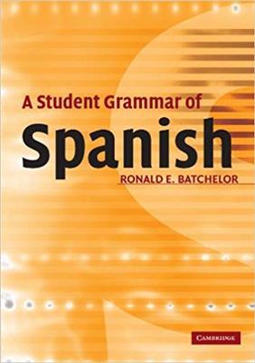 خرید کتاب اسپانیایی A Student Grammar of Spanish