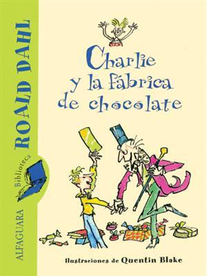 خرید کتاب اسپانیایی Charlie y la Fabrica de Chocolate