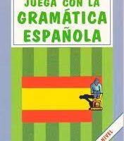 خرید کتاب اسپانیایی JUEGA CON LA GRAMATICA ESPANOLA