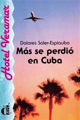 خرید کتاب اسپانیایی Mas se perdio en cuba