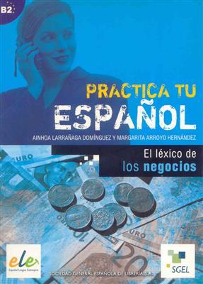 خرید کتاب اسپانیایی Practica Tu Espanol el lexico de los negocios