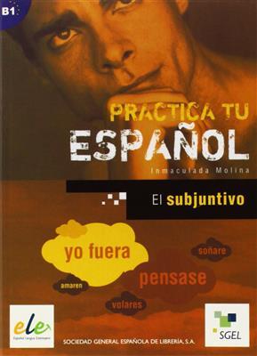 خرید کتاب اسپانیایی Practica Tu Espanol el subjuntivo