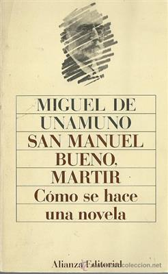 خرید کتاب اسپانیایی San Manuel Bueno Martir / Como se hace una novela