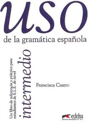 خرید کتاب اسپانیایی Uso De LA Gramatica Espanola: Intermedio