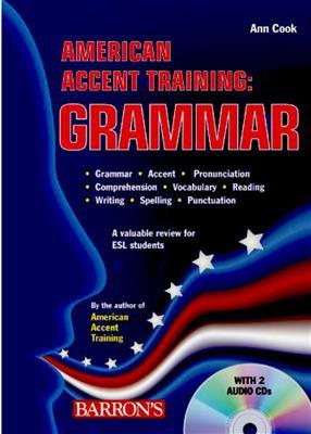 خرید کتاب انگليسی American Accent Training: Grammar