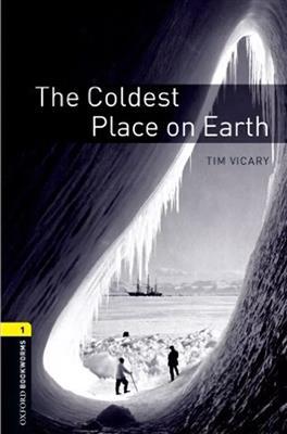 خرید کتاب انگليسی Bookworms 1:The Coldest Place on Earth+CD