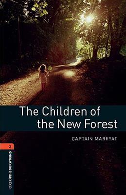خرید کتاب انگليسی Bookworms 2:The Children of the New Forest+CD