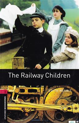 خرید کتاب انگليسی Bookworms 3:The Railway Children+CD