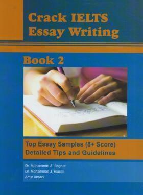 خرید کتاب انگليسی Crack IELTS Essay Writing Book 2