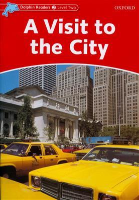 خرید کتاب انگليسی Dolphin Readers 2:A Visit to the City(Story+WB)