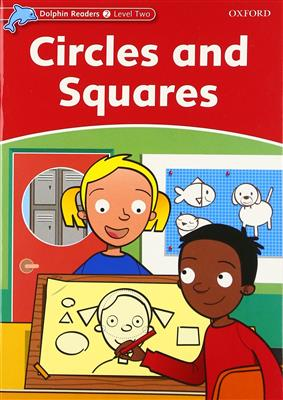 خرید کتاب انگليسی Dolphin Readers 2:Circles and Squares(Story+WB)