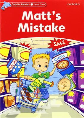 خرید کتاب انگليسی Dolphin Readers 2:Matts Mistake(Story+WB)