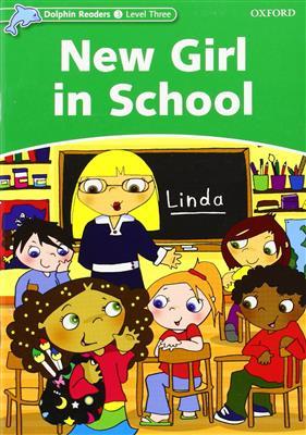 خرید کتاب انگليسی Dolphin Readers 3:New Girl in School(Story+WB)