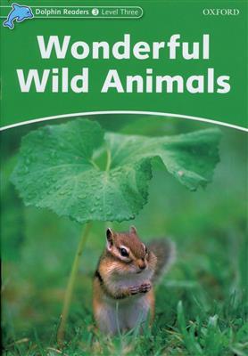 خرید کتاب انگليسی Dolphin Readers 3:Wonderful Wild Animals(Story+WB)
