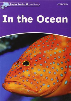 خرید کتاب انگليسی Dolphin Readers 4:In the Ocean(Story+WB)
