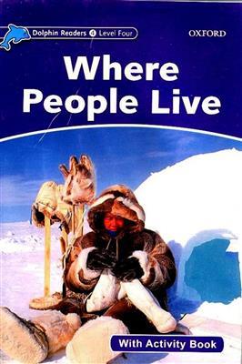 خرید کتاب انگليسی Dolphin Readers 4:Where People Live(Story+WB)