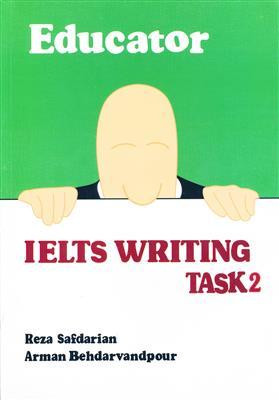 خرید کتاب انگليسی Educator IELTS Writing Task 2