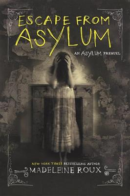 خرید کتاب انگليسی Escape from Asylum-Asylum series-Book4-Full Text