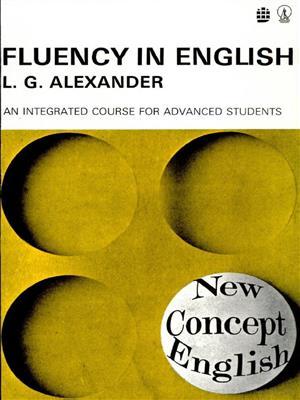 خرید کتاب انگليسی Fluency In English- Alexander + CD