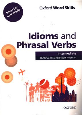 خرید کتاب انگليسی Idioms and Phrasal Verbs Intermediate-Word Skills