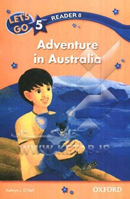 خرید کتاب انگليسی Lets Go 5 Readers-Adventure in Australia