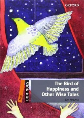 خرید کتاب انگليسی New Dominoes 2: The Bird of Happiness and Other Wise Tales+CD