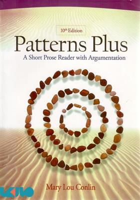 خرید کتاب انگليسی Patterns Plus: A Short Prose Reader with Argumentation 10th