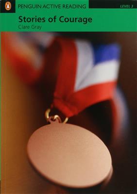 خرید کتاب انگليسی Penguin Active Reading 3:Stories of Courage+CD