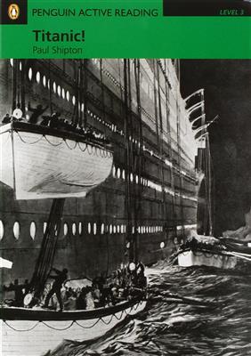 خرید کتاب انگليسی Penguin Active Reading 3:Titanic+CD
