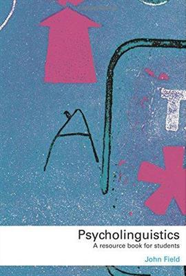 خرید کتاب انگليسی Psycholinguistics: A Resource Book for Students