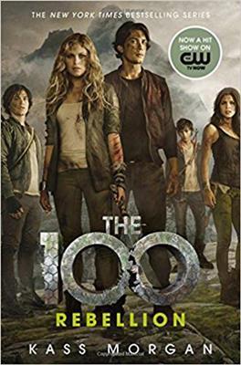 خرید کتاب انگليسی  Rebellion-The 100 Series-Book4-Full Text