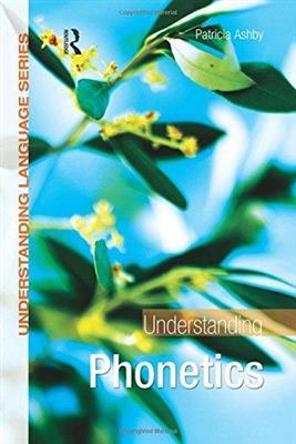 خرید کتاب انگليسی Understanding Phonetics-Ashby