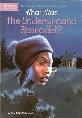 خرید کتاب انگليسی What Was the Underground Railroad