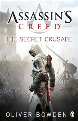 خرید کتاب انگليسی the Secret Crusade-Assassins Creed-book3-Full Text