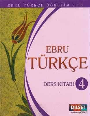 خرید کتاب ترکی استانبولی Ebru Turkce 4 Ders Kitabi (Student Book)+Anahtar Kitabi+EtkilesimCD