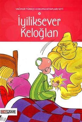 خرید کتاب ترکی استانبولی Iyiliksever Keloglan