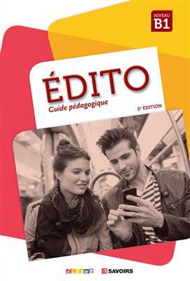 خرید کتاب فرانسه کتاب معلم Edito B1 (éd. 2018) - Guide pédagogique