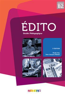 خرید کتاب فرانسه کتاب معلم Edito B2 - Guide pedagogique 2015