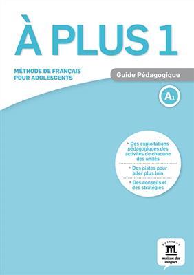 خرید کتاب فرانسه A plus 1 – Guide pedagogique