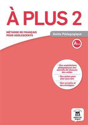 خرید کتاب فرانسه A plus 2 – Guide pedagogique